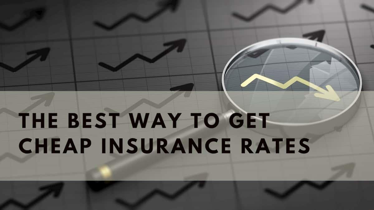 Cheap Insurance Rates