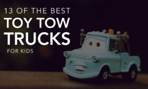 13 Top Toy Tow Trucks for Kids