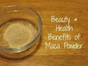 Beauty and Health Benefits of Maca Powder