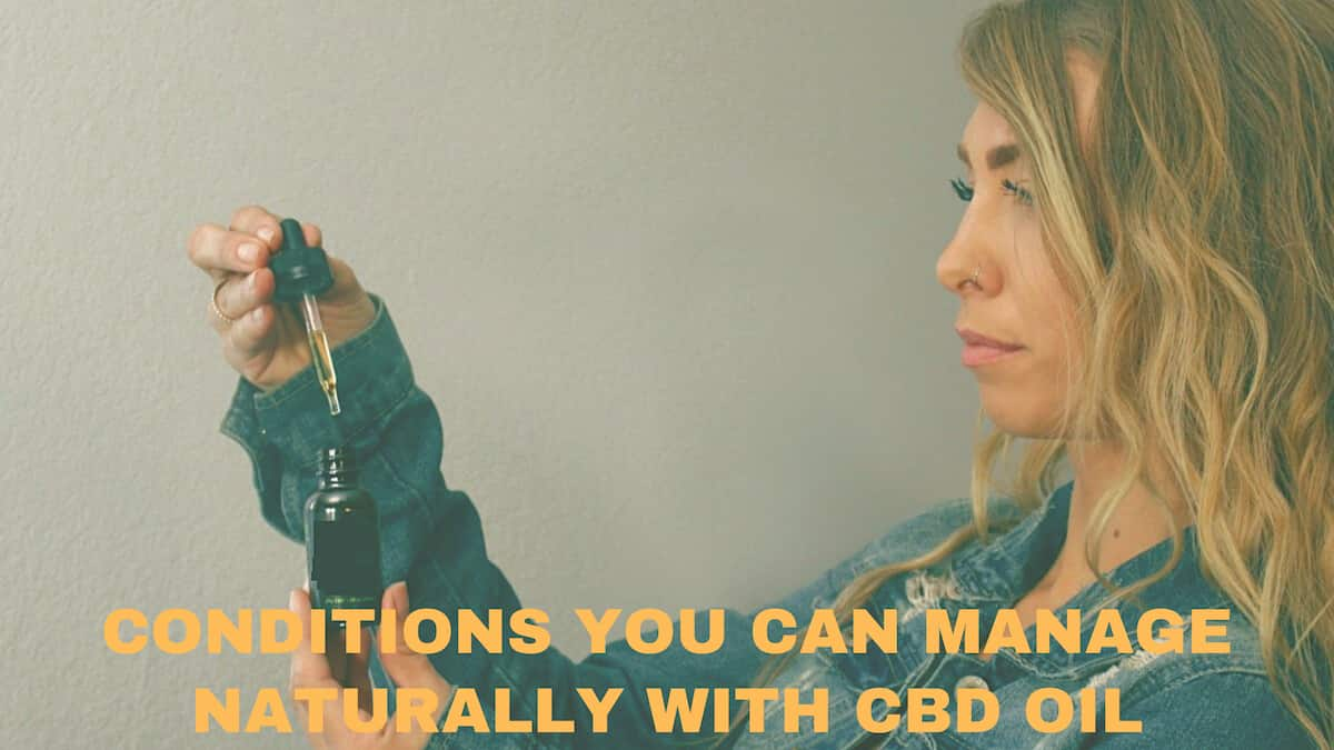 Manage Naturally With CBD Oil